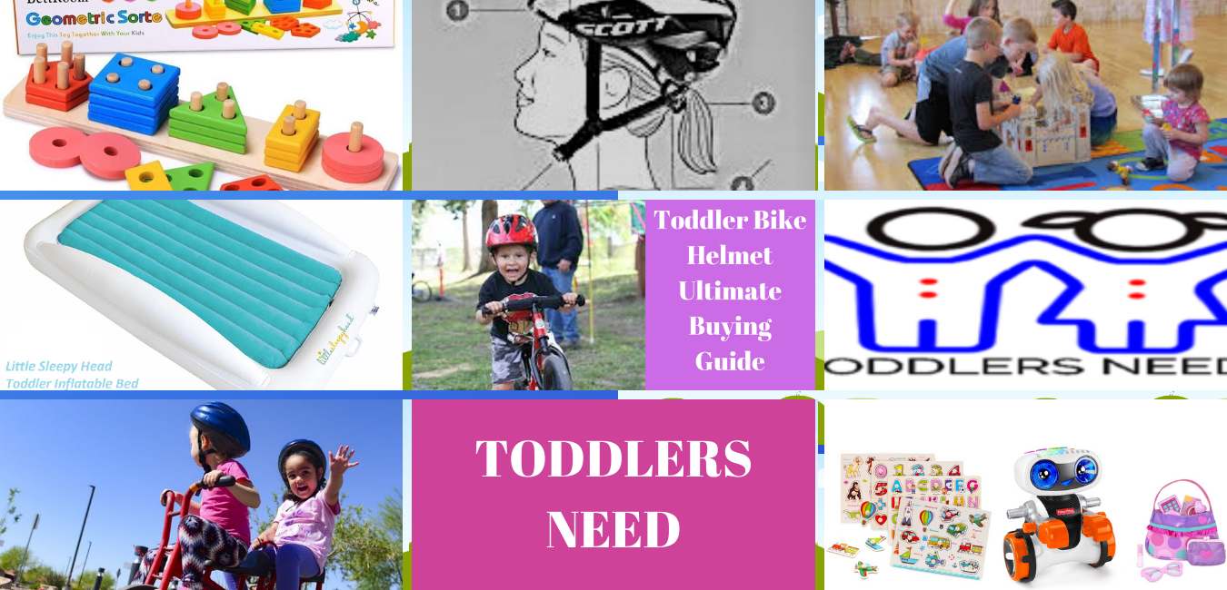 Toddlers need
